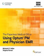 The Paperless Medical Office :Using Optum PM and Physician EMR (Ferrari Heller)