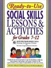 Ready-to-Use Social Skills Lessons & Activities for Grades 7-12 Ruth Weltmann B