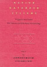 Active Database Systems: Triggers and Rules for Advanced Database Processing (Th