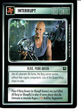STAR TREK CCG FIRST CONTACT RARE CARD ALAS POOR QUEEN