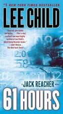 61 Hours: A Reacher Novel (Jack Reacher), Lee Child, Good Book