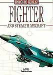 Fighters and Stealth Aircraft: Encyclopedia of Armament and Technology (Encyclop