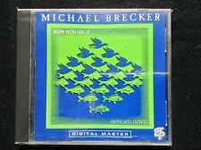Now You See It...(Now You Don't) by Michael Brecker (Aug-1990, GRP Records)