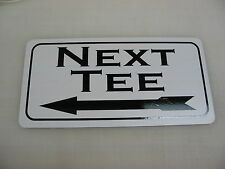 NEXT TEE Metal Sign w/ LEFT Arrow vintage Style for golf Green Box or Cart Path