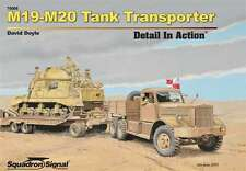 Squadron Signal Publications M19-M20 Tank Transporter Detail in Action Hardcover