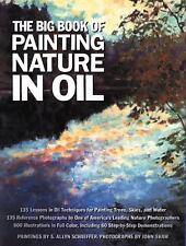 The Big Book of Painting Nature in Oil Schaeffer, S. Allyn Paperback