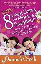 8 Great Dates for Moms and Daughters: How to Talk About True Beauty, Cool Fashio