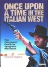 Once Upon a Time in the Italian West: A Filmgoer's Guide to Spaghetti -ExLibrary