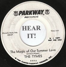 The Tymes DOO WOP 45 (Parkway 919 PROMO) The Magic of Our Summer/With all My