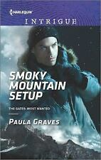 The Gates Most Wanted: Smoky Mountain Setup by Paula Graves (2015, Paperback)
