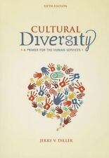Cultural Diversity: A Primer for the Human Services, Diller, Jerry, Very Good, P