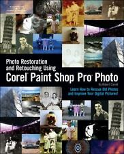 Photo Restoration and Retouching Using Corel Paint Shop Pro Photo