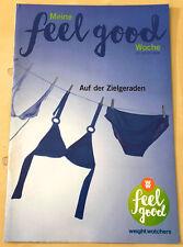 Weight Watchers Meine Feel Good Woche 17.7-23.7 SmartPoints 2016 Wochenbroschüre