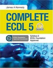 Kennedy, James Complete ECDL 5 Very Good Book