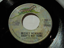 """MICKEY NEWBURY NM- You Only Live Once 45 Baby's Not Home E-45206 Elektra 7"""""""