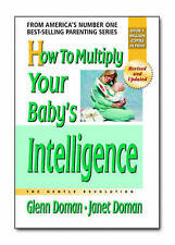 How to Multiply Your Baby's Intelligence, Glenn J. Doman