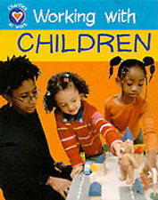 Charities at Work: Working With Children Church, D Very Good Book