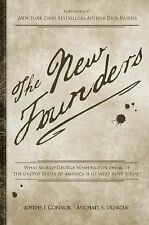 The New Founders: What Would George Washington Think of The United States of Ame