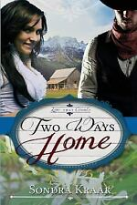Love That Counts: Two Ways Home by Sondra Kraak (2016, Paperback)