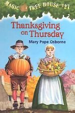 Thanksgiving on Thursday (Magic Tree House #27) by Mary Pope Osborne