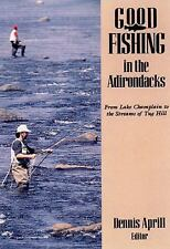Good Fishing in the Adirondacks