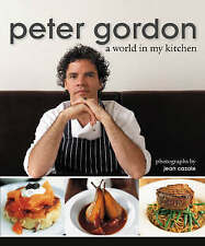 World in My Kitchen, Peter Gordon, New