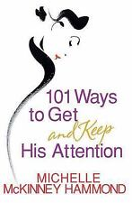 Michelle Mckinney Hammond - 101 Ways To Get And Keep His A (2003) - Used -