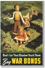 Don't Let That Shadow Touch Them - Buy War Bonds - New Vintage WW2 Art POSTER