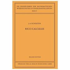 Ricci-Calculus : An Introduction to Tensor Analysis and Its Geometrical...