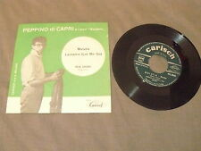 "PEPPINO DI CAPRI ""MALATIA/LASSAME"" 7"" CARISH It 1958"