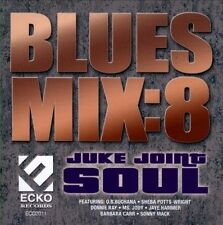 Blues Mix, Vol. 8: Juke Joint Soul by Various Artists (CD, Sep-2012, Ecko...
