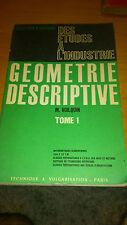 Géométrie descriptive - M. Voilquin - Tome 1 (1968)