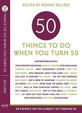 Fifty Things to Do When You Turn Fifty (2005, Paperback)