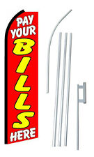 Complete 15' Pay Your Bills Here Kit Swooper Feather Flutter Banner Sign Flag