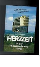 Rudi E. Hofmann - Herzzeit in der Rheingau-Taunus-Klinik