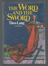 THE WORD AND THE SWORD Theo Lang 1st Ed. hbdj 1974