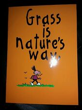 Humorous (Grass is nature's way of saying high!) Birthday Card