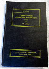 1943 Dead Reckoning Altitutde & Azimuth Table US Navy Dept WWII Ship's Book