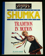 BOOK Shumka Ukrainian Dancers folk costume album performance art Canada history