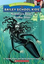 Monsters Don't Scuba Dive The Adventures of the Bailey School Kids, #14