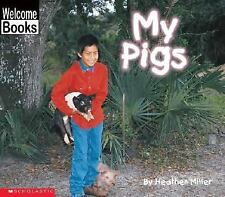 My Pigs (Welcome Books: My Farm)-ExLibrary