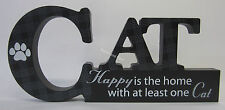 Wooden Sign Happy Is The Home With At Least One Cat Freestanding With Paw Print