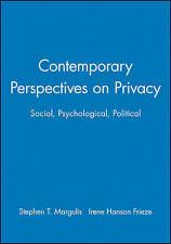 Contemporary Perspectives on Privacy, Stephen T. Margulis