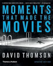 Moments That Made the Movies, Thomson, David, Very Good Book
