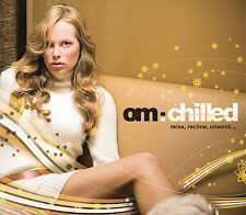 Om: Chilled; 2007 CD, ADVANCE, Chillout, Lounge, Downtempo, PROMO Om Records Ver