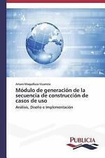 Modulo de Generacion de la Secuencia de Construccion de Casos de USO by...
