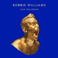 ROBBIE WILLIAMS - TAKE THE CROWN (LIMITED ROAR EDITION)  CD  11 TRACKS POP  NEW+