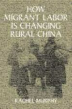 Cambridge Modern China: How Migrant Labor Is Changing Rural China by Rachel...
