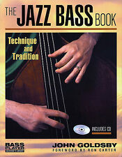 John Goldsby The Jazz Bass Book Learn to Play Double Bass Music Book & CD