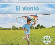 El Clima: El Viento by Grace Hansen (2016, Paperback)